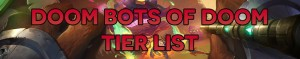 Doom Bots of Doom Tier List • LoL 2016