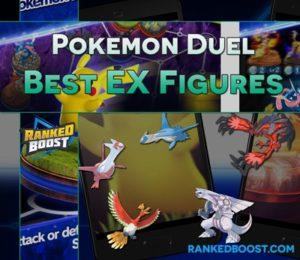 Best EX Figures In Pokemon Duel