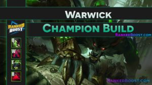 Warwick Build • Champion Rework