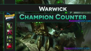 Warwick Counter • LoL Counter Champion Rework